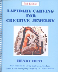 Henry Hunt- Lapidary Carving for Creative Jewelry
